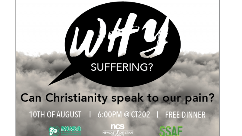 Why Suffering? – Can Christianity speak to our pain?